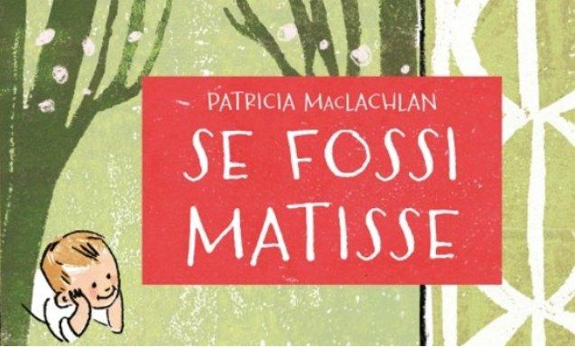 Se io fossi Matisse