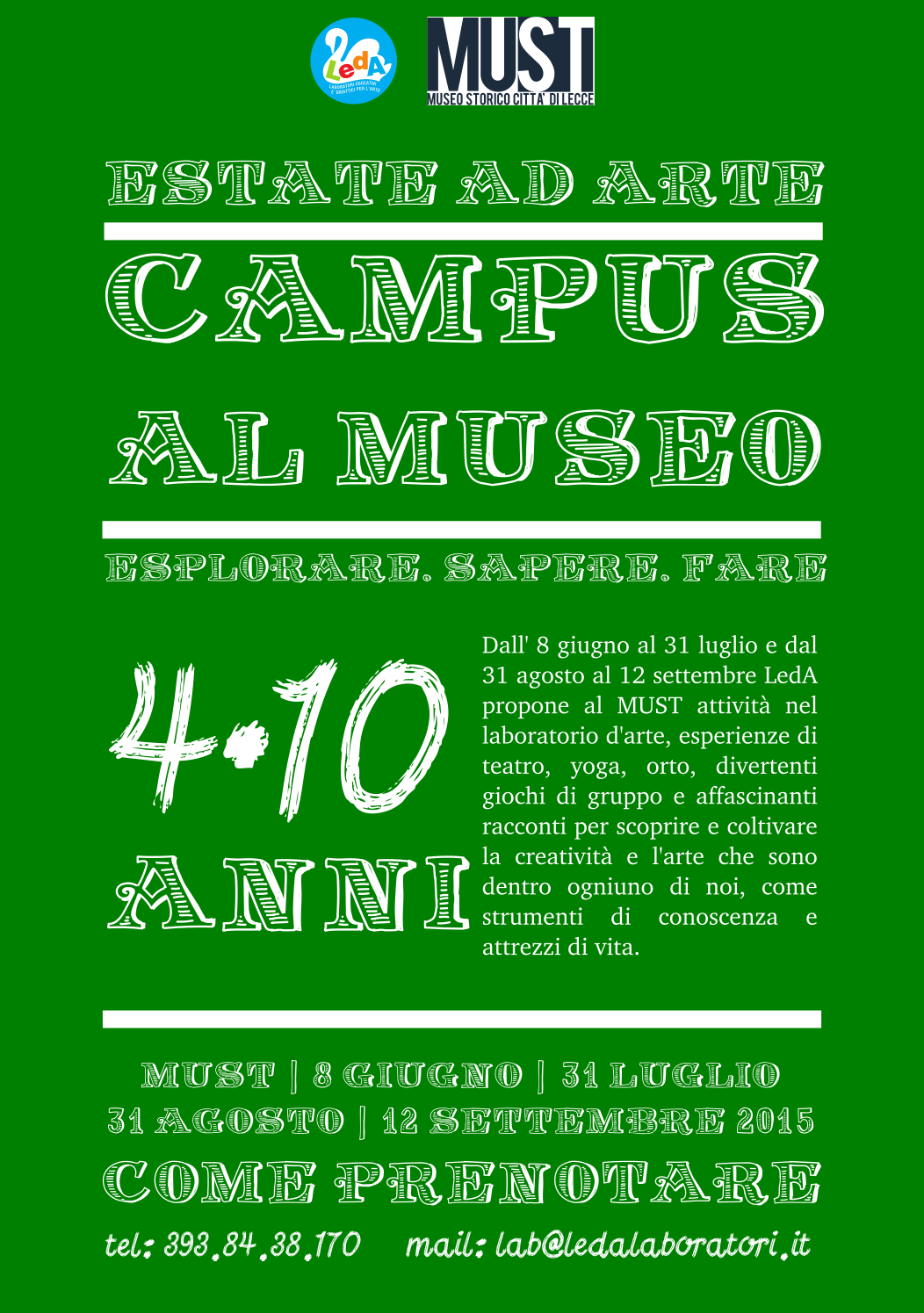 "Campus al museo Must di Lecce: ""Estate ad arte"""