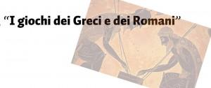 I giochi dei Greci e dei Romani