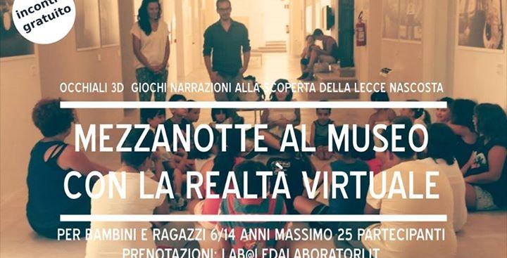 Mezzanotte al Museo con la realtà virtuale
