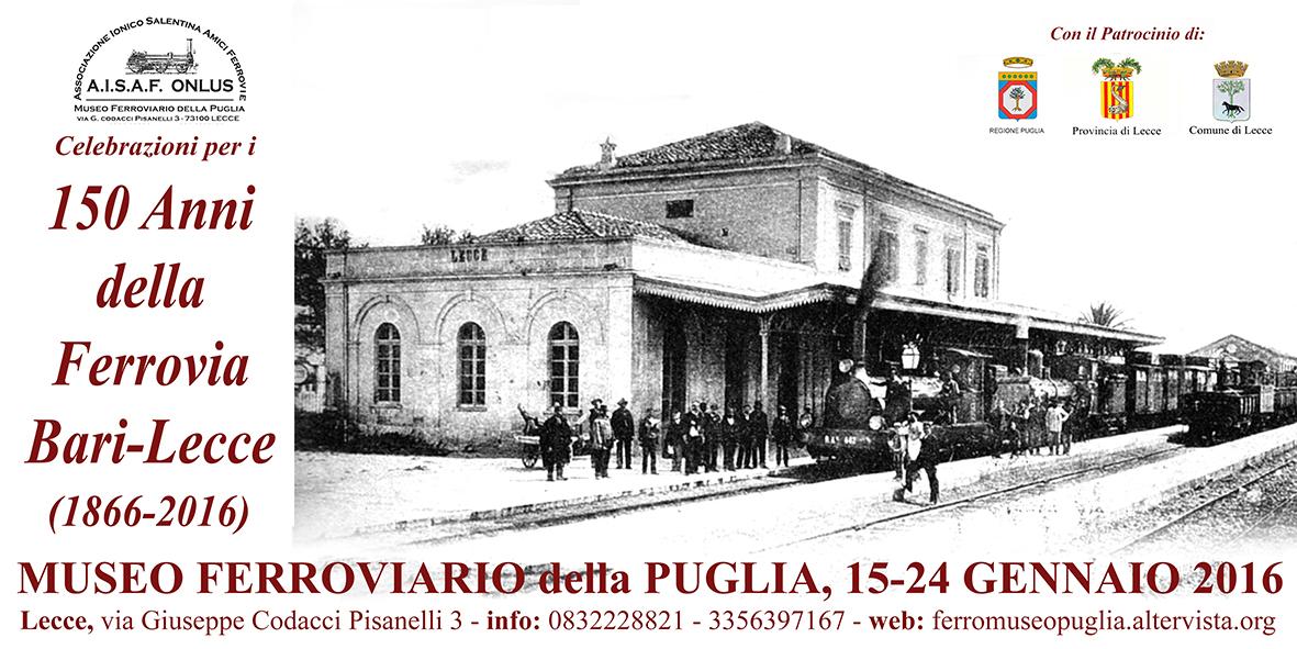Manifesto per i 150 anni della stazione di Lecce al Museo Ferroviario della Puglia.