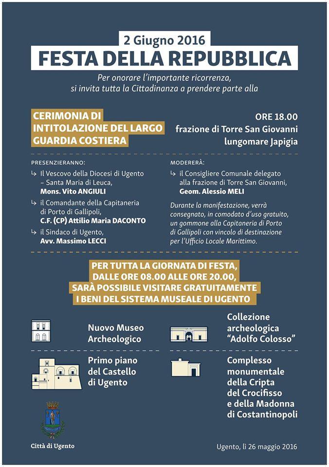 Il 2 giugno dalle ore 8:00 alle ore 20:00 presso il Sistema Museale di Ugento, sarà possibile visitare gratuitamente tutti i Beni; inoltre, è prevista l'apertura del primo piano del Castello, recentemente restaurato.